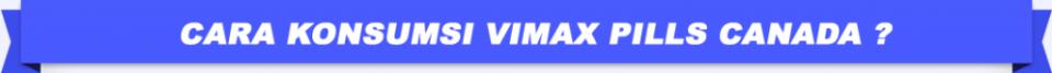 Cara Konsumsi Vimax